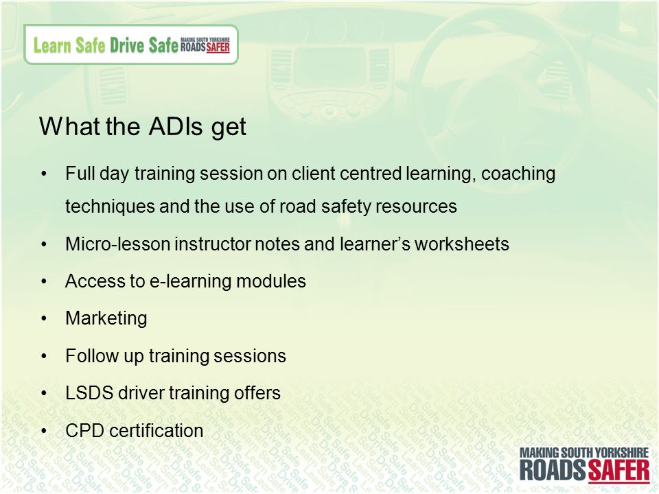 Full day training session on client centred learning, coaching techniques and the use of road safety resources Micro-lesson instructor notes and learn