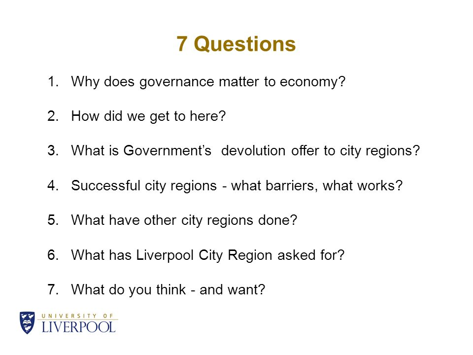 7 Questions 1.Why does governance matter to economy.