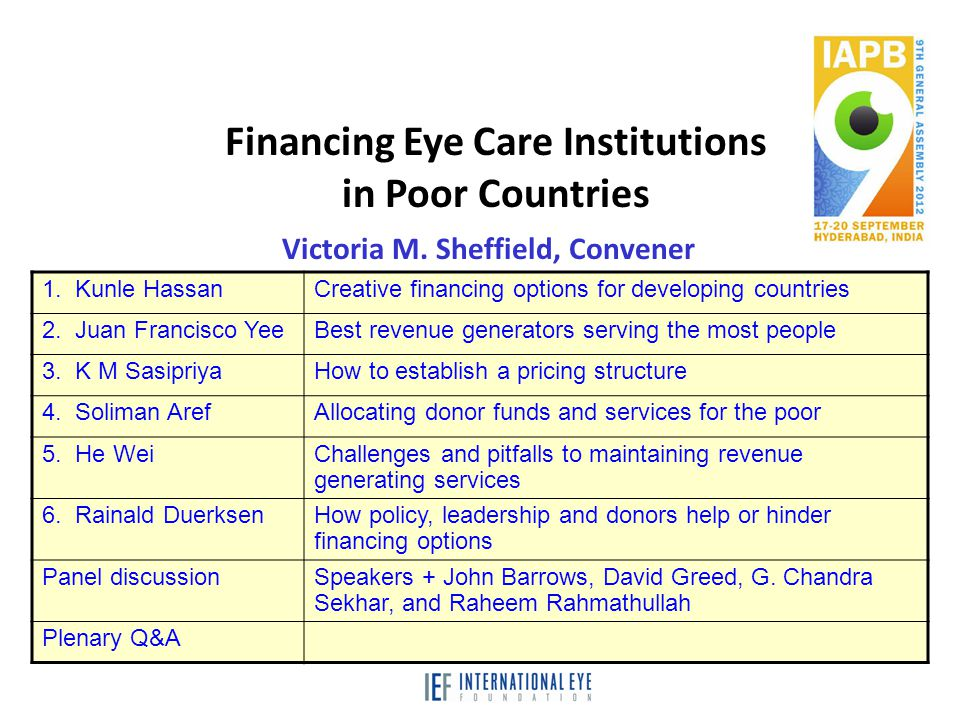 Financing Eye Care Institutions in Poor Countries Victoria M.