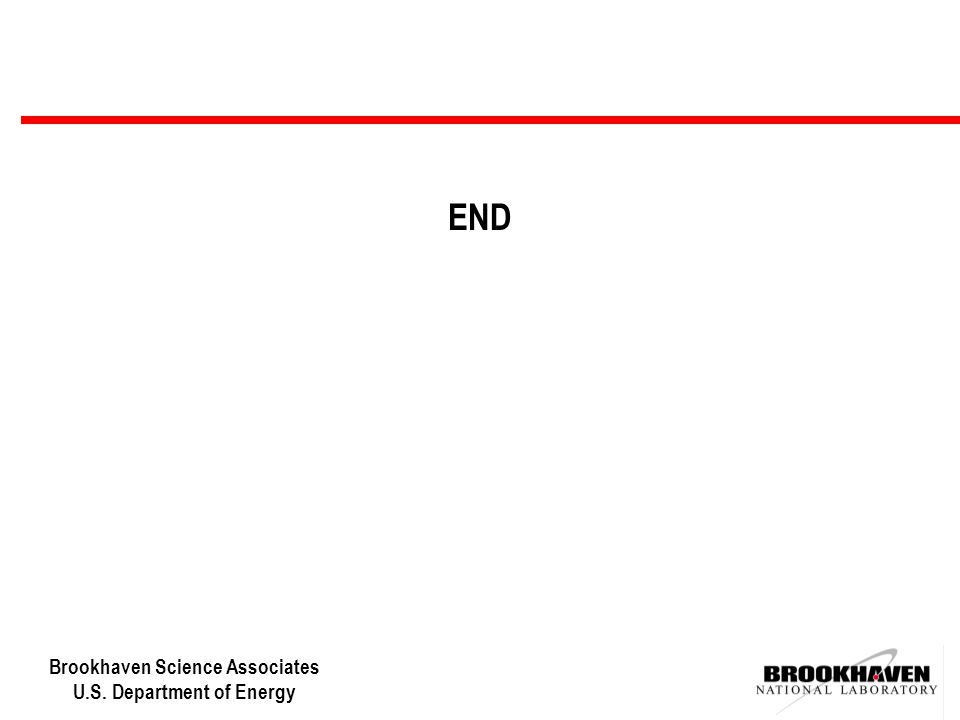 Brookhaven Science Associates U.S. Department of Energy END