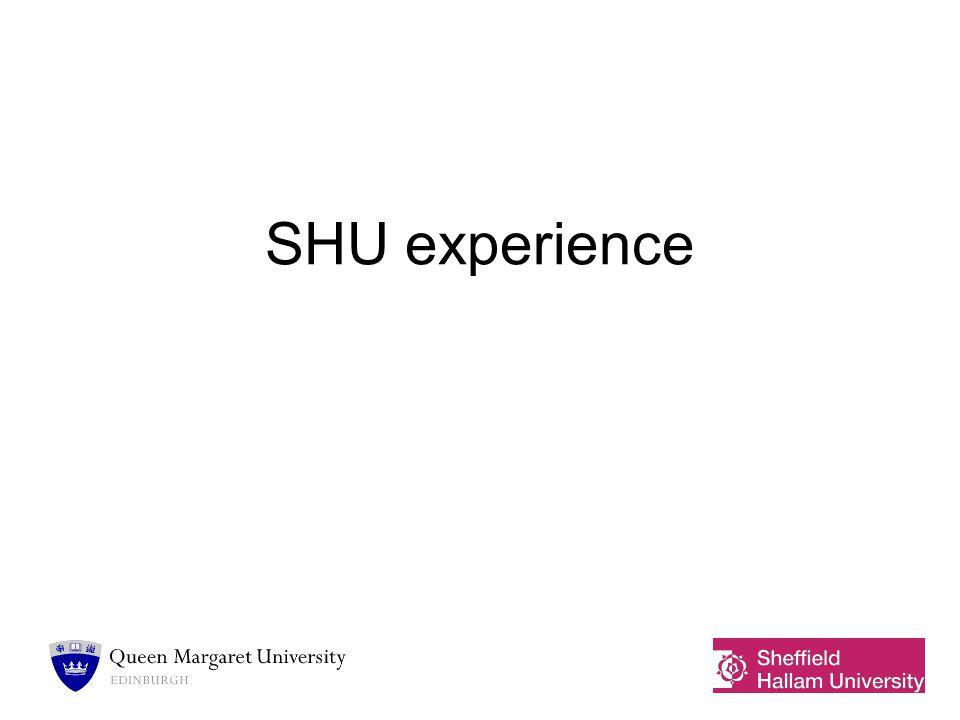 SHU experience
