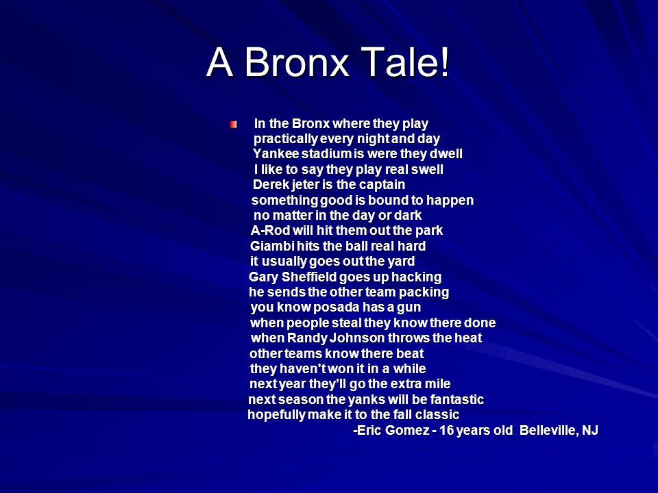 A Bronx Tale.