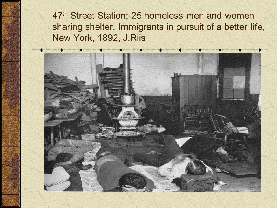 47 th Street Station; 25 homeless men and women sharing shelter.