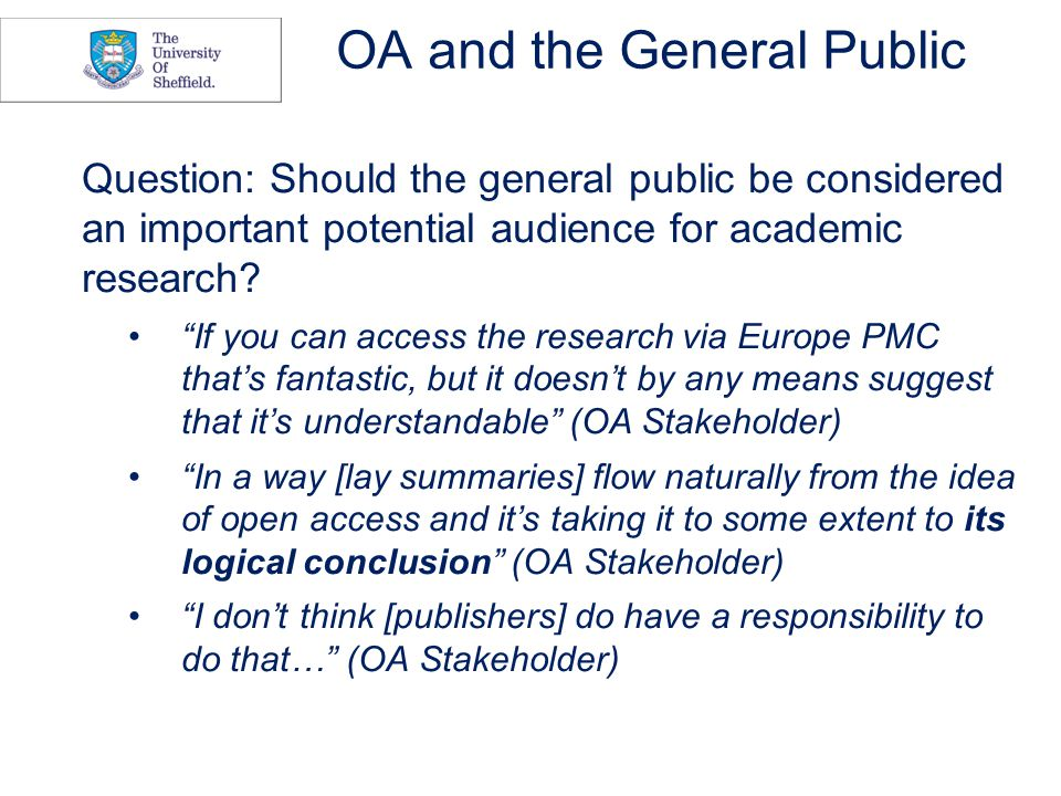 The Rationale for Public Access (1) Question: What are the arguments which point to public access being a priority.
