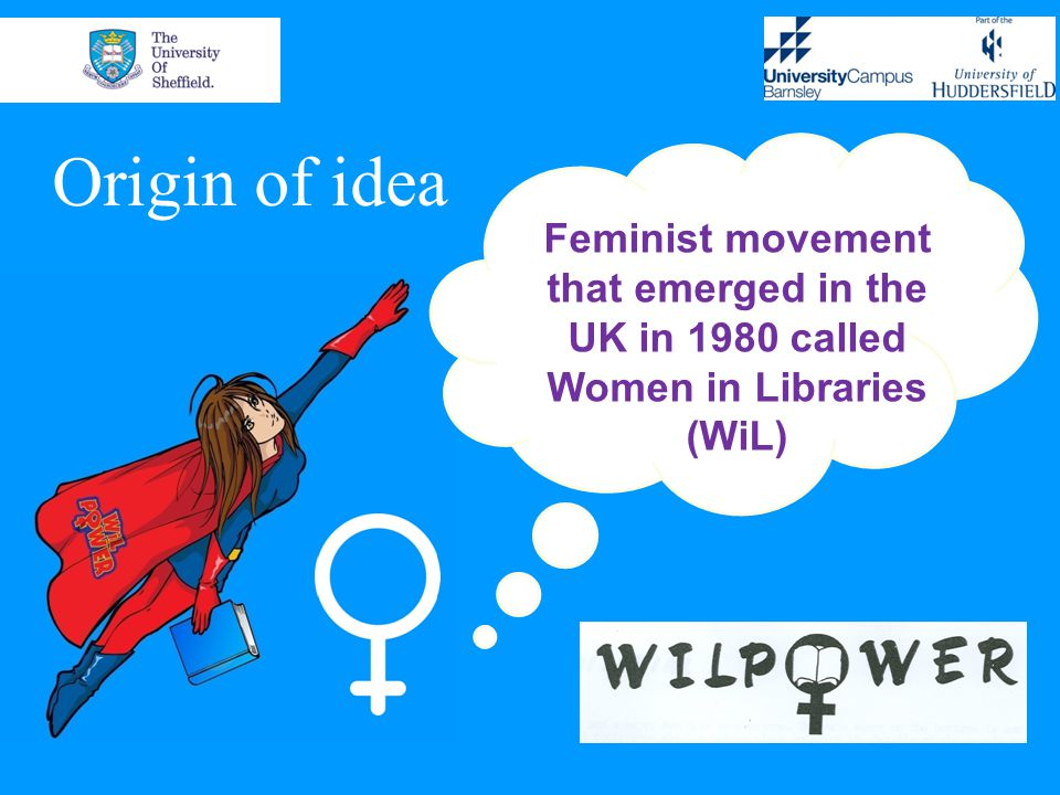Women in Libraries - background Non hierarchical, organic, loose, collective Provided support network of like minded people Raise awareness, change attitudes, 'force for change' Core benefits, confidence and support Women benefitting today from seeds planted - staff development, mentoring, promotion and flexible working Movement ended as women's positions improved therefore reducing need