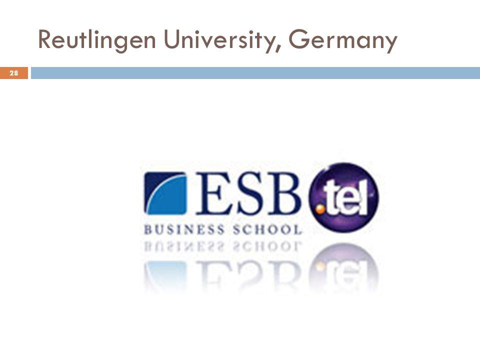Reutlingen University, Germany 28