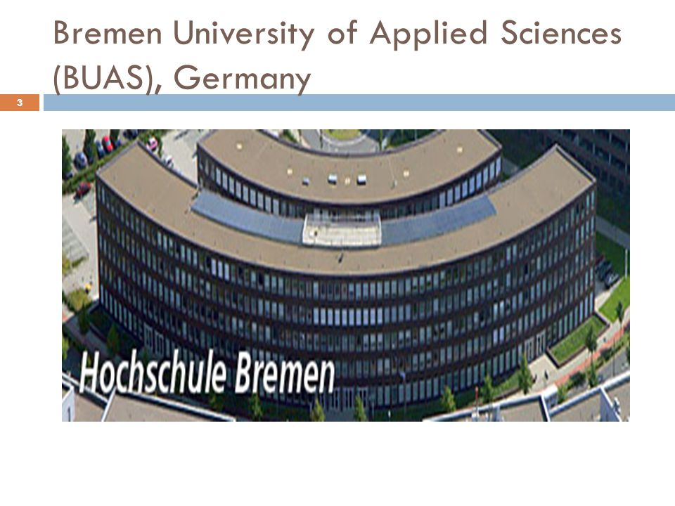 Hochschule Bremen University of Applied Sciences (BUAS), Germany 9 May 2015SIIB review 4  Started in 2005 by SIIB  One-month summer school in June-July at BUAS  About 20 students of SIU.