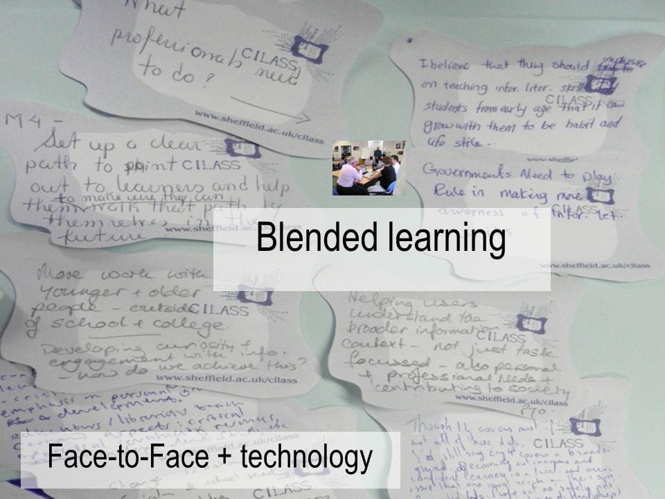 Blended learning Face-to-Face + technology