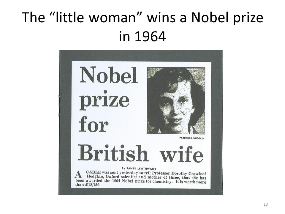 The little woman wins a Nobel prize in 1964 10