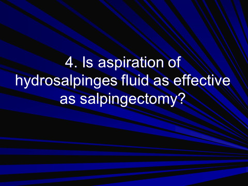 3. Should hysteroscopic tubal occlusion replace salpingectomy? No, there are concerns about implantation and premature labour