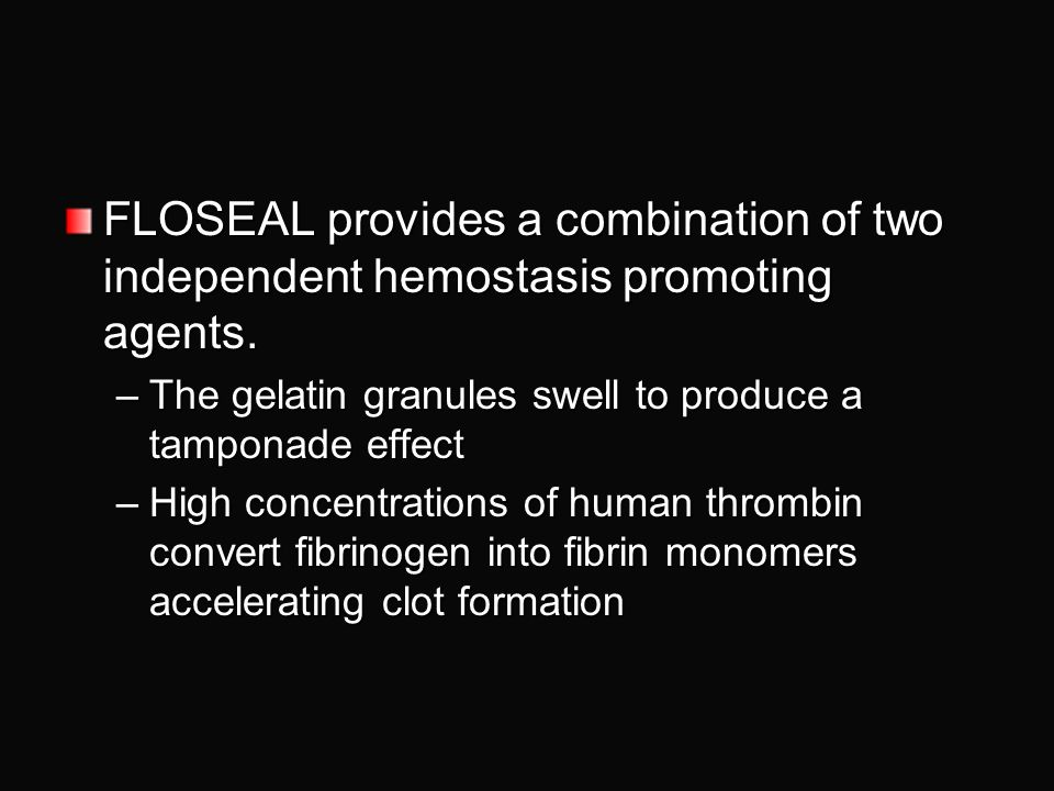 What is Floseal?