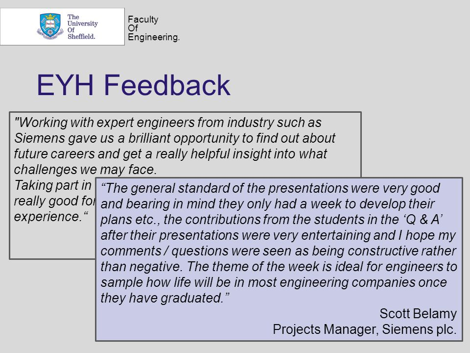 Faculty Of Engineering. EYH Feedback