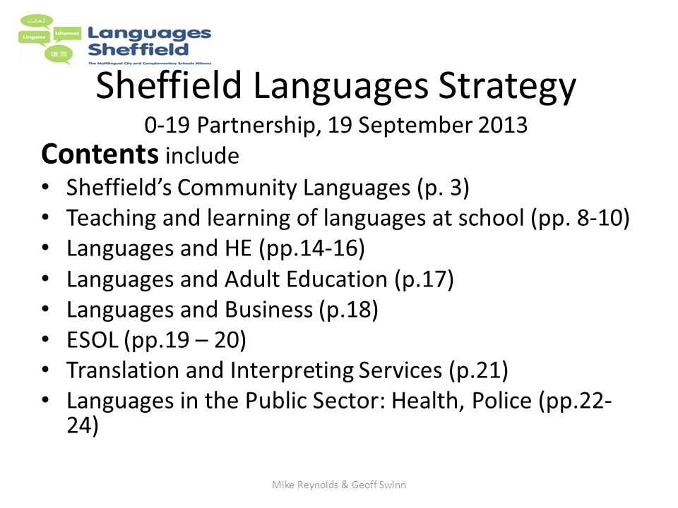 Sheffield Languages Strategy 0-19 Partnership, 19 September 2013 Contents include Sheffield's Community Languages (p.