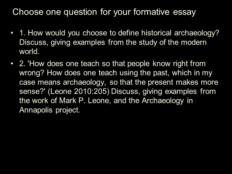 Choose one question for your formative essay 1.
