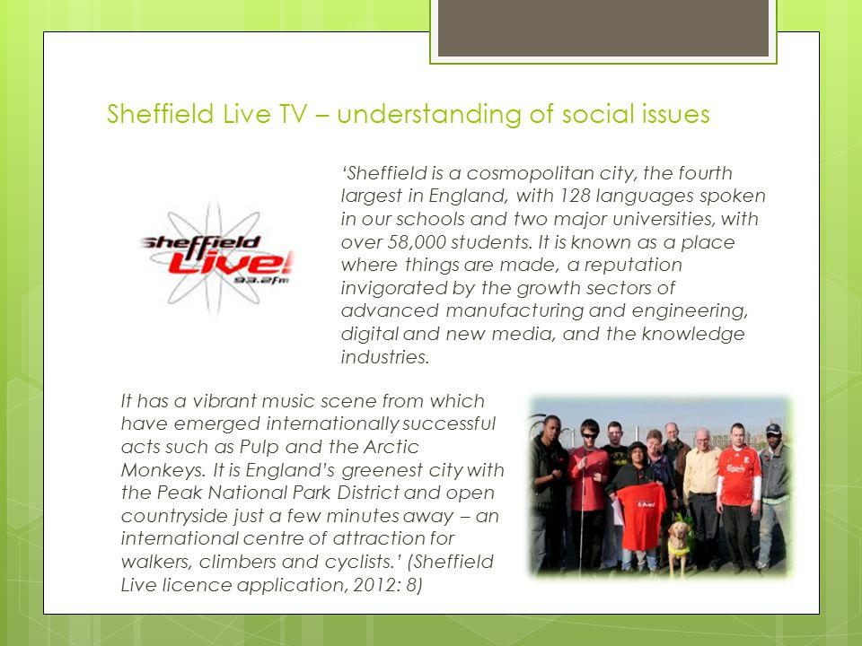 'Sheffield is a cosmopolitan city, the fourth largest in England, with 128 languages spoken in our schools and two major universities, with over 58,00