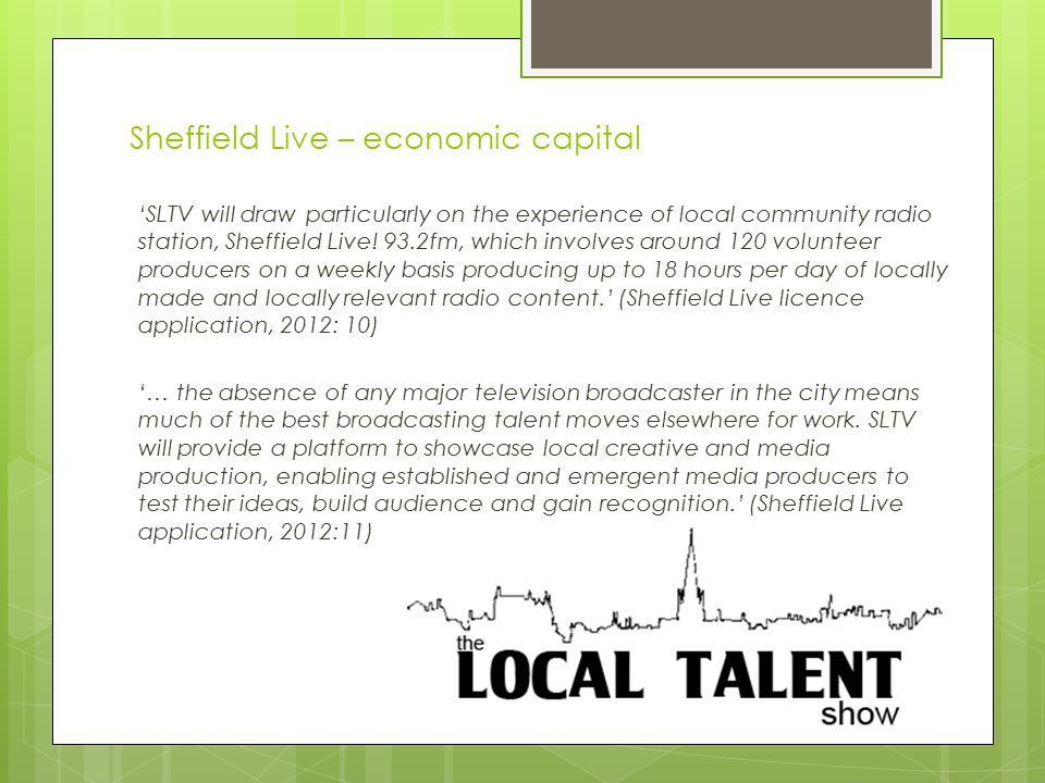 'SLTV will draw particularly on the experience of local community radio station, Sheffield Live.