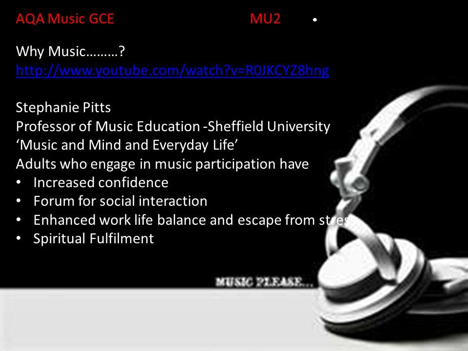 AQA Music GCEMU2Unit Why Music……….