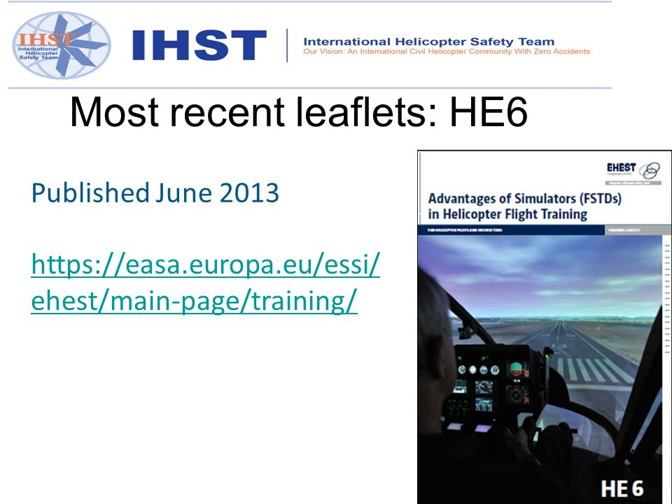 Published June 2013 https://easa.europa.eu/essi/ ehest/main-page/training/ Most recent leaflets: HE6