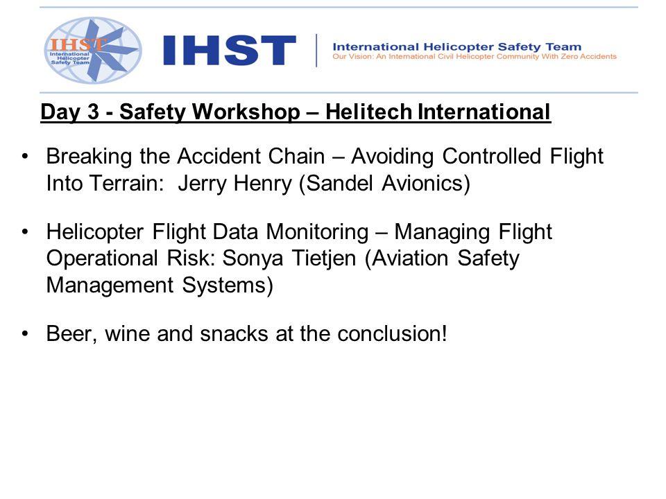 Day 3 - Safety Workshop – Helitech International Breaking the Accident Chain – Avoiding Controlled Flight Into Terrain: Jerry Henry (Sandel Avionics)