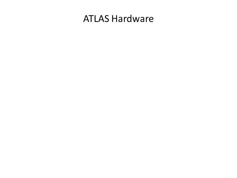 ATLAS Hardware