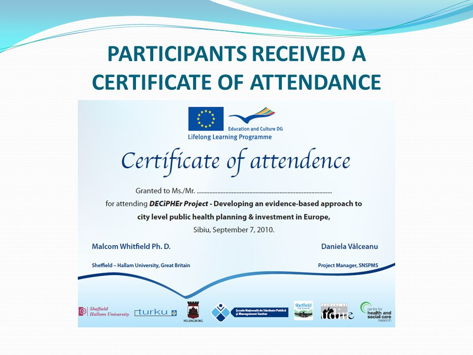 PARTICIPANTS RECEIVED A CERTIFICATE OF ATTENDANCE