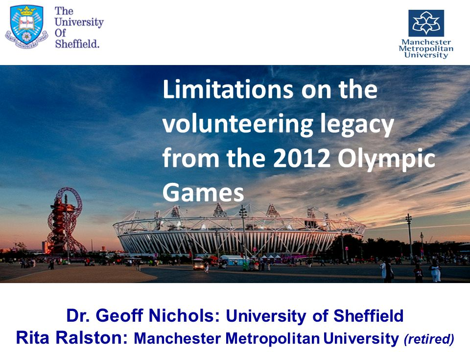 Limitations on the volunteering legacy from the 2012 Olympic Games Dr.