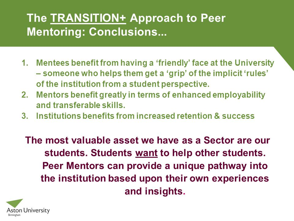The TRANSITION+ Approach to Peer Mentoring: Conclusions...