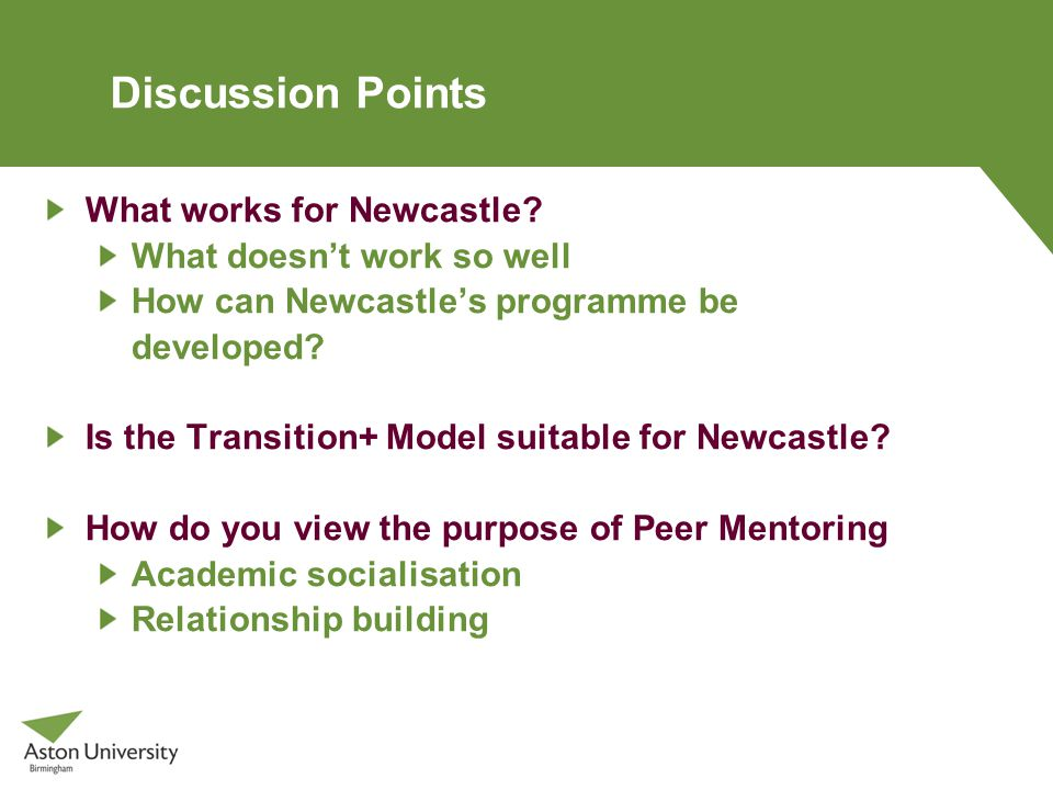Discussion Points What works for Newcastle.
