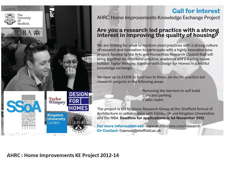 AHRC : Home Improvements KE Project 2012-14