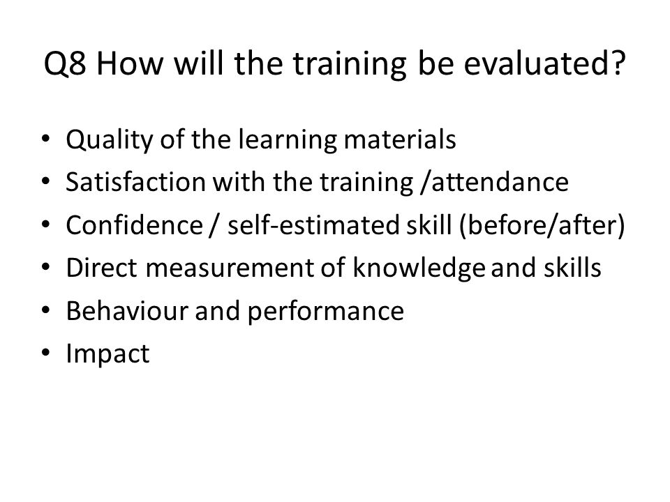 Q7 Should/can the training be designed/ delivered collaboratively? Every institution is different, but could you work with local institutions to devel