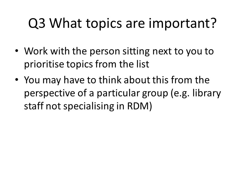 Q3 What topics are important.