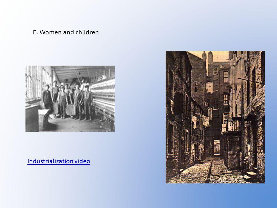 E. Women and children Industrialization video