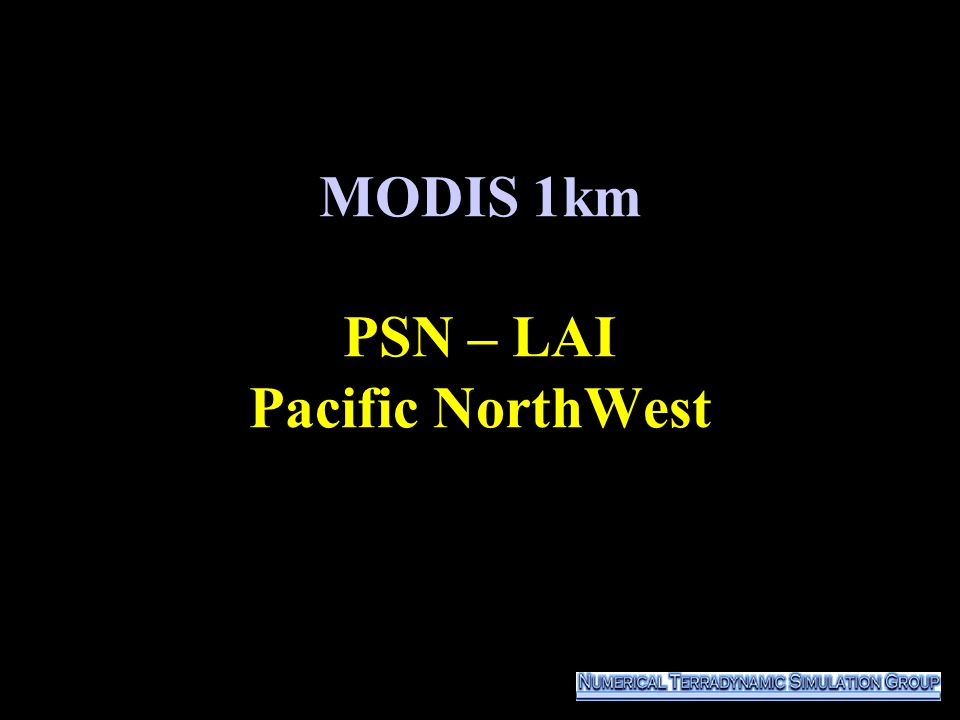 MODIS 1km PSN – LAI Pacific NorthWest