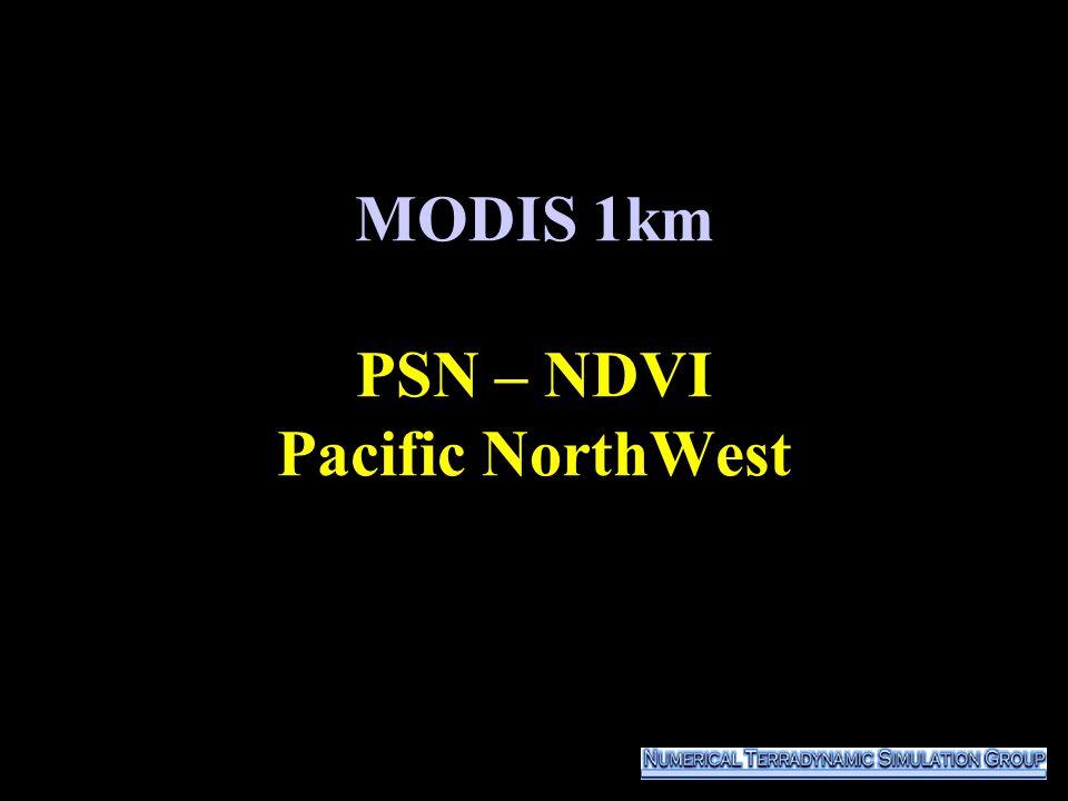 MODIS 1km PSN – NDVI Pacific NorthWest