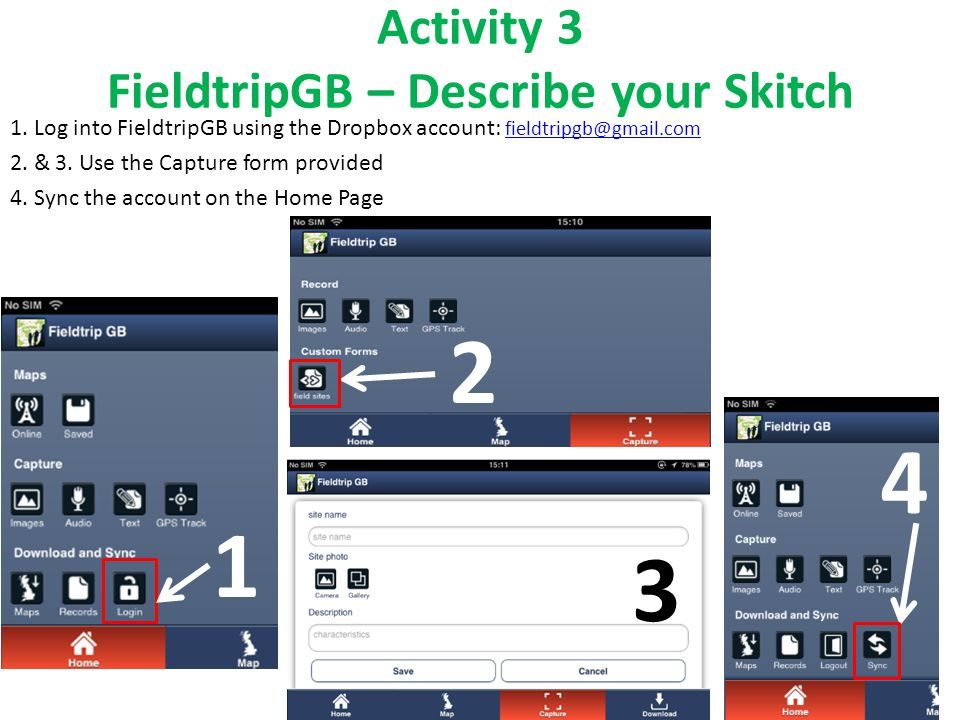 Activity 3 FieldtripGB – Describe your Skitch 1.