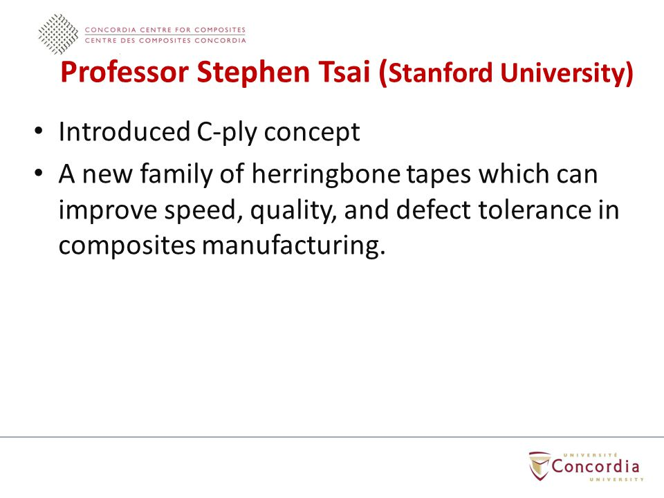 Introduced C-ply concept A new family of herringbone tapes which can improve speed, quality, and defect tolerance in composites manufacturing.