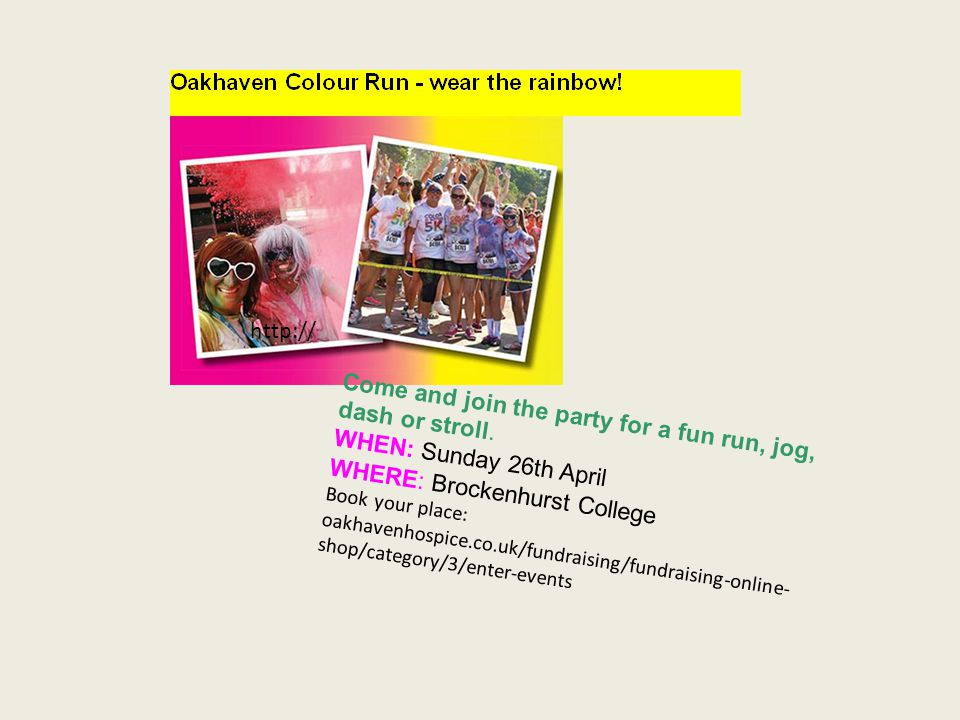 Come and join the party for a fun run, jog, dash or stroll.