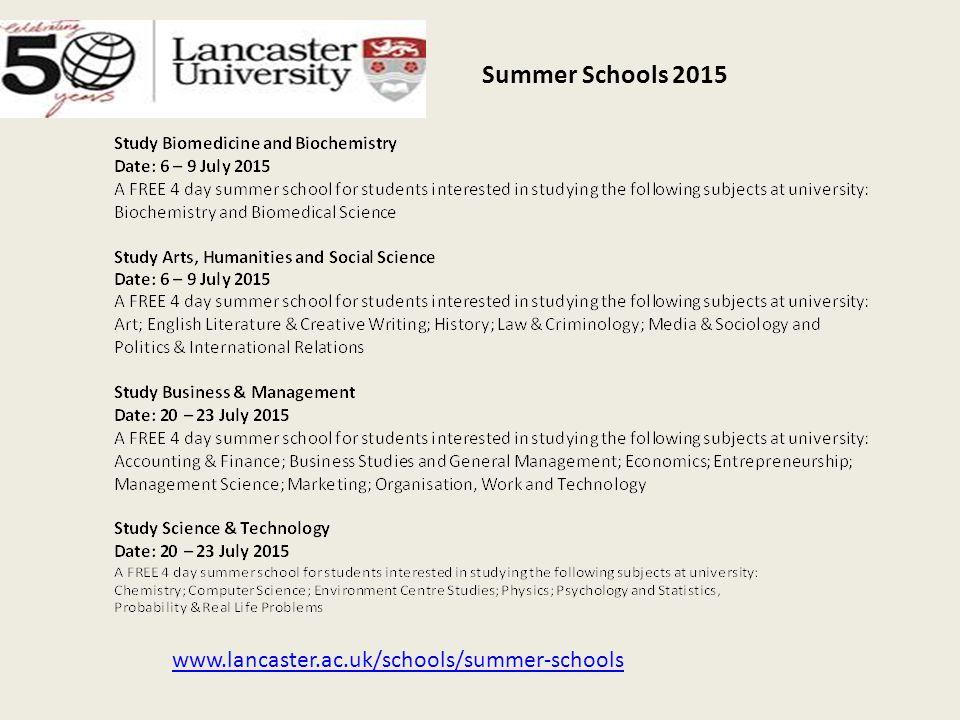 Summer Schools 2015 www.lancaster.ac.uk/schools/summer-schools