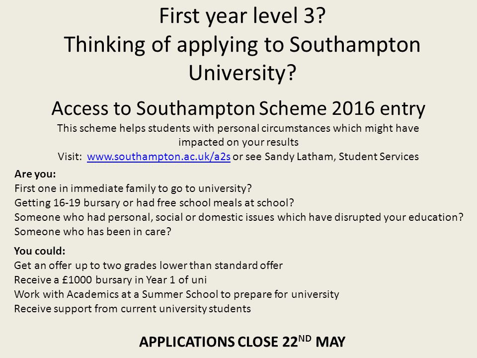 First year level 3. Thinking of applying to Southampton University.