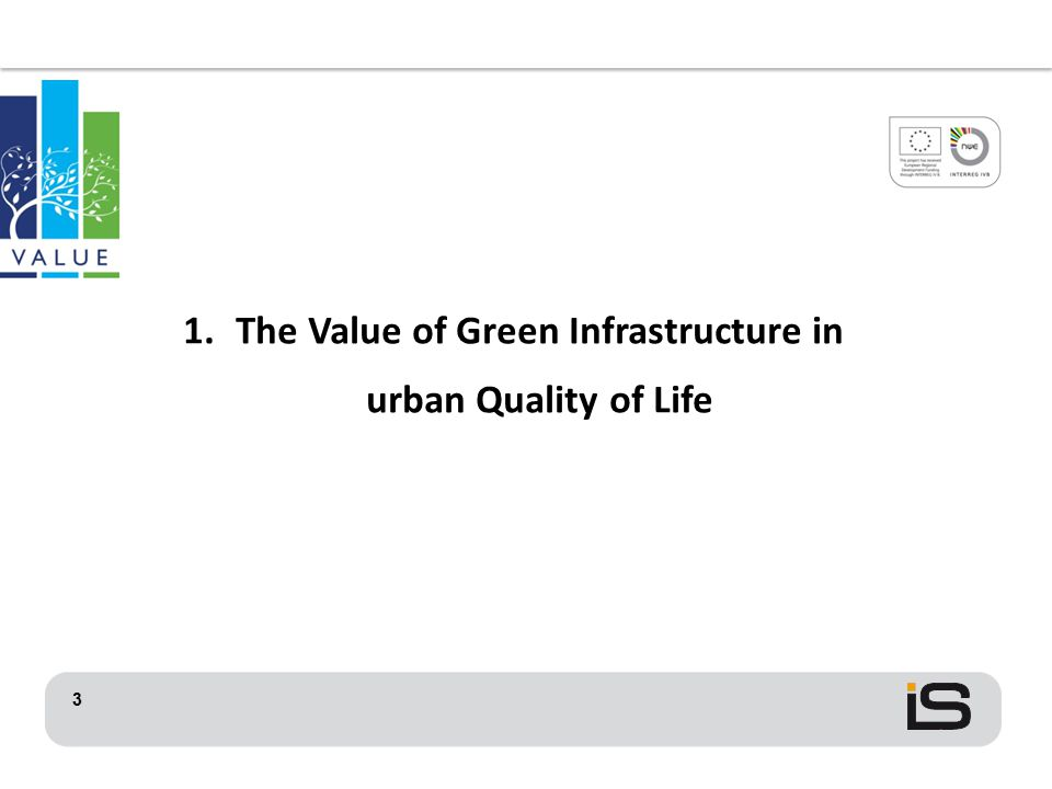 3 1.The Value of Green Infrastructure in urban Quality of Life