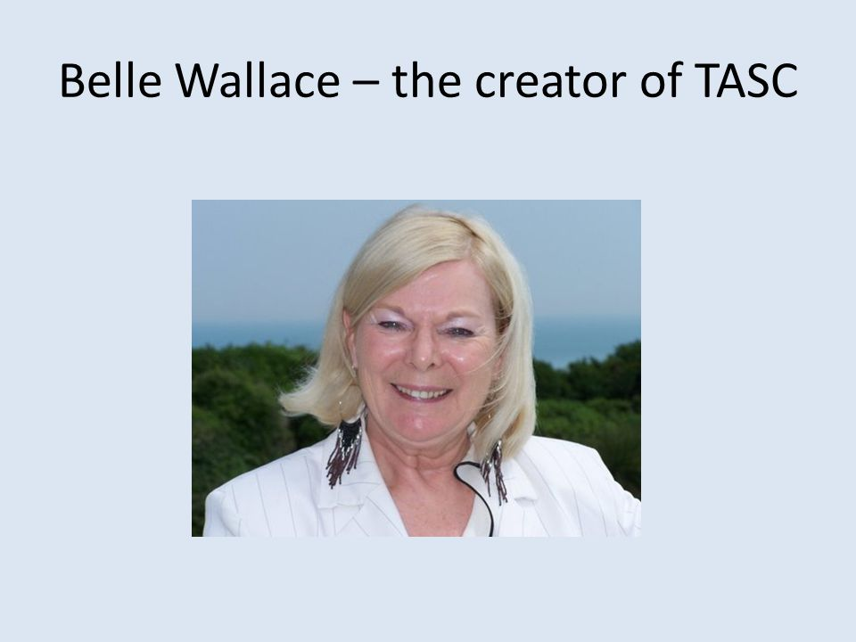 Belle Wallace – the creator of TASC