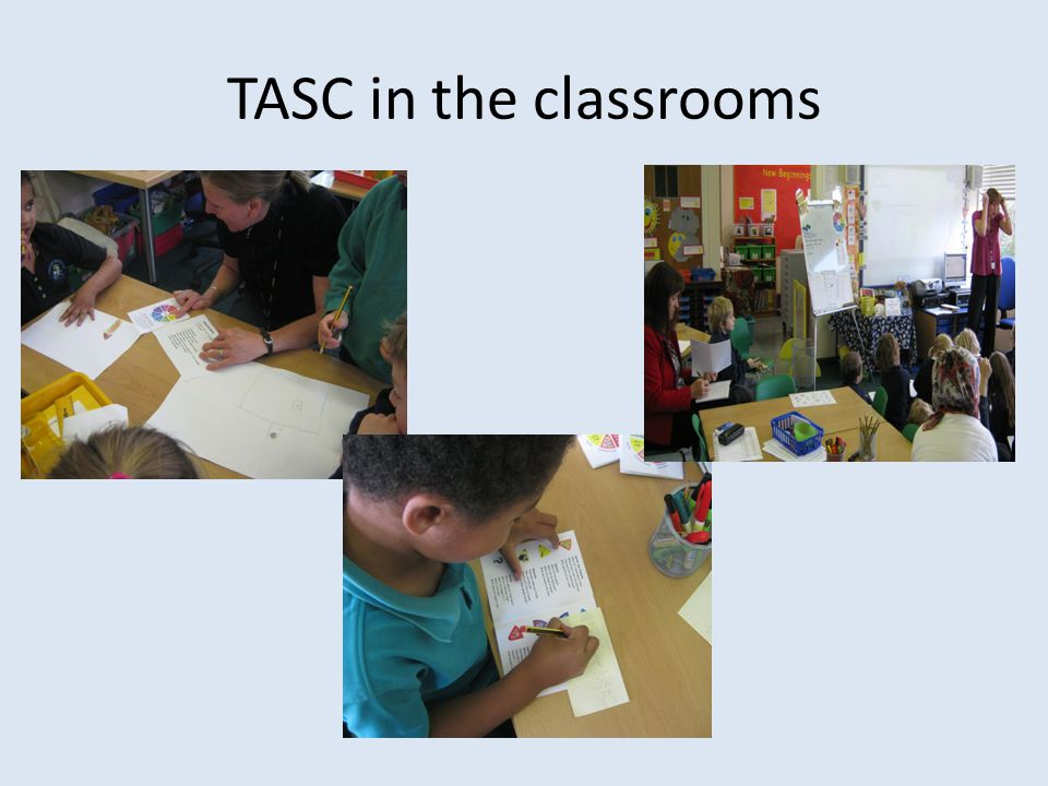 TASC in the classrooms