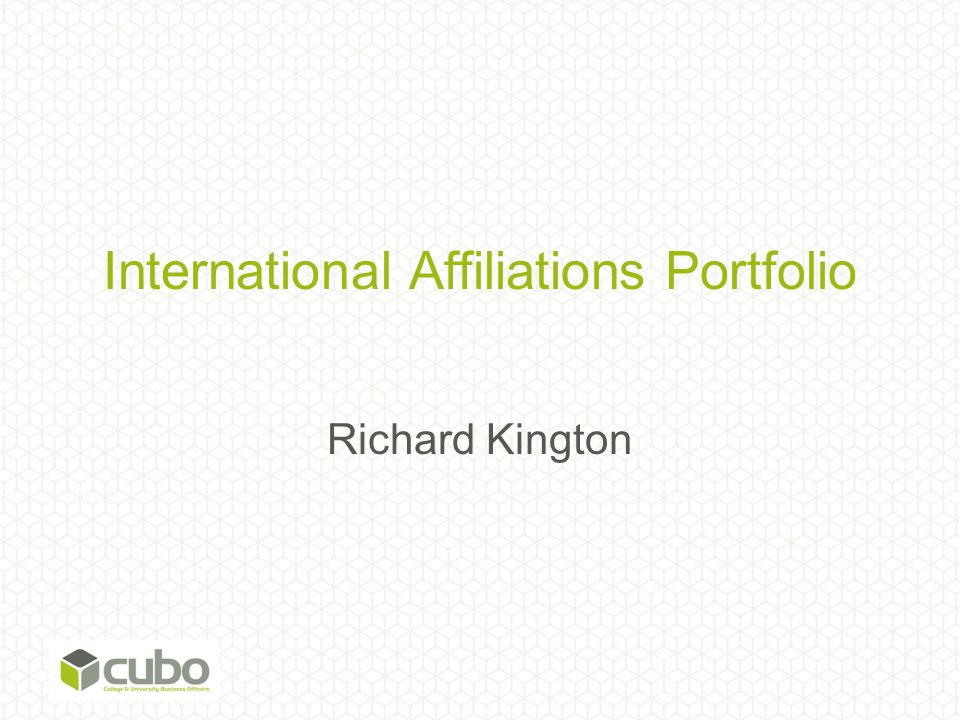International Affiliations Portfolio Richard Kington