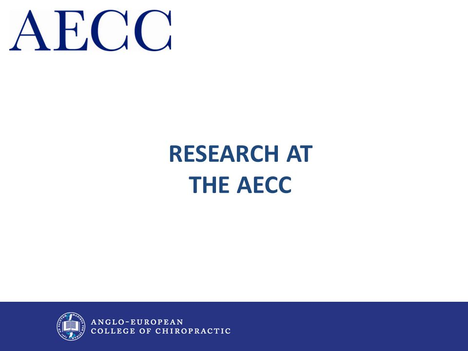 RESEARCH AT THE AECC
