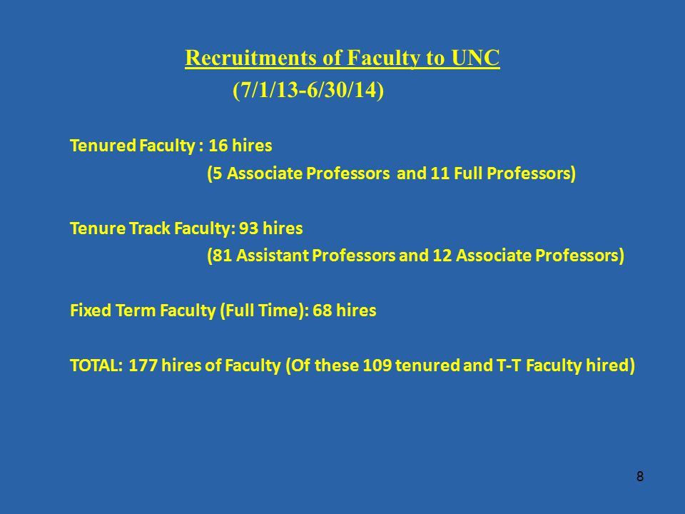Recruitments of 16 Tenured Faculty to UNC – At Associate and Full Professor Rank Previous University (7/1/13-6/30/14) New Hampshire U Mass – Amherst Northern Illinois Univ.