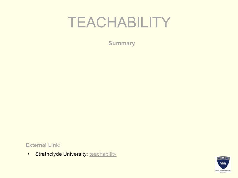TEACHABILITY Summary External Link: Strathclyde University: teachabilityStrathclyde University: teachability