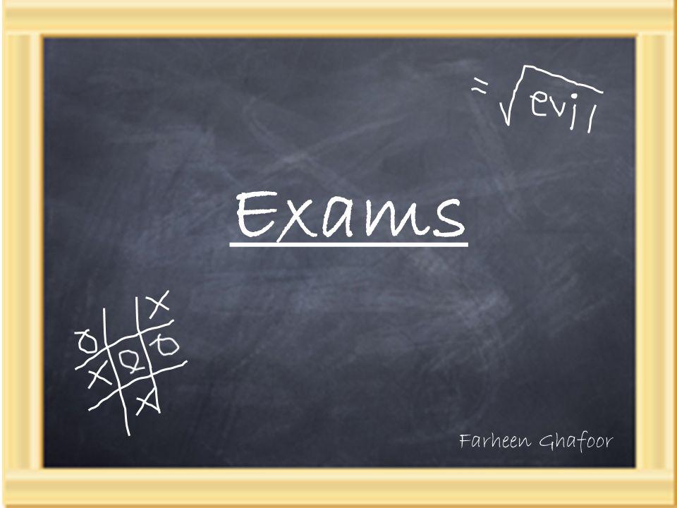 Exams Farheen Ghafoor