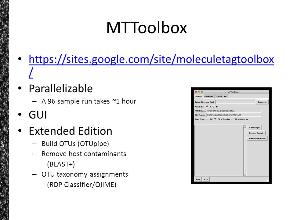 MTToolbox https://sites.google.com/site/moleculetagtoolbox / https://sites.google.com/site/moleculetagtoolbox / Parallelizable – A 96 sample run takes