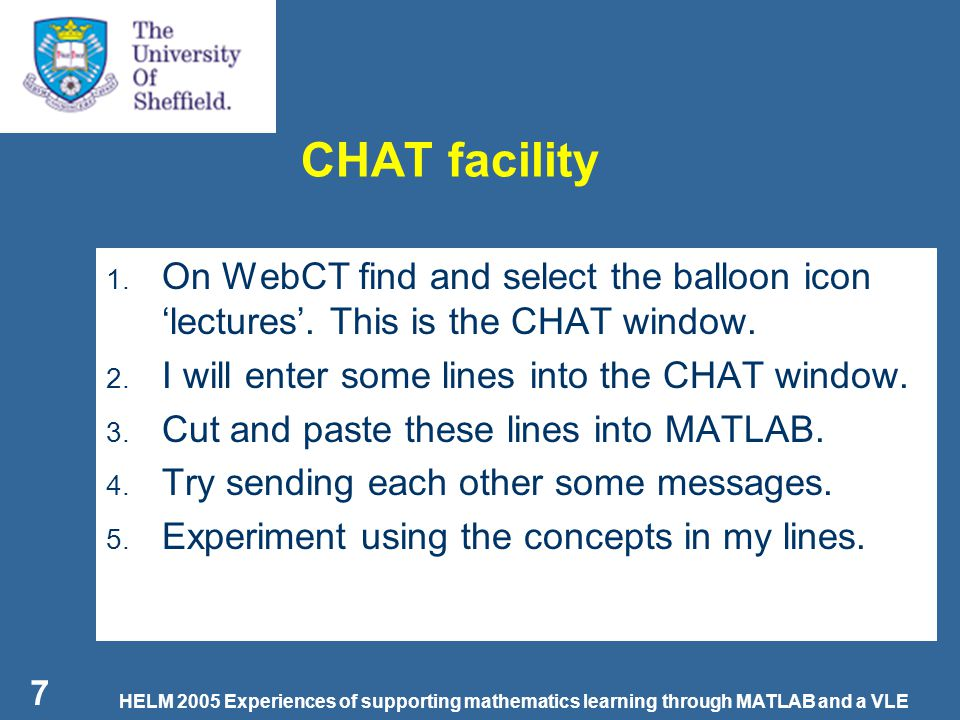HELM 2005 Experiences of supporting mathematics learning through MATLAB and a VLE 8 Interactive whiteboard 1.