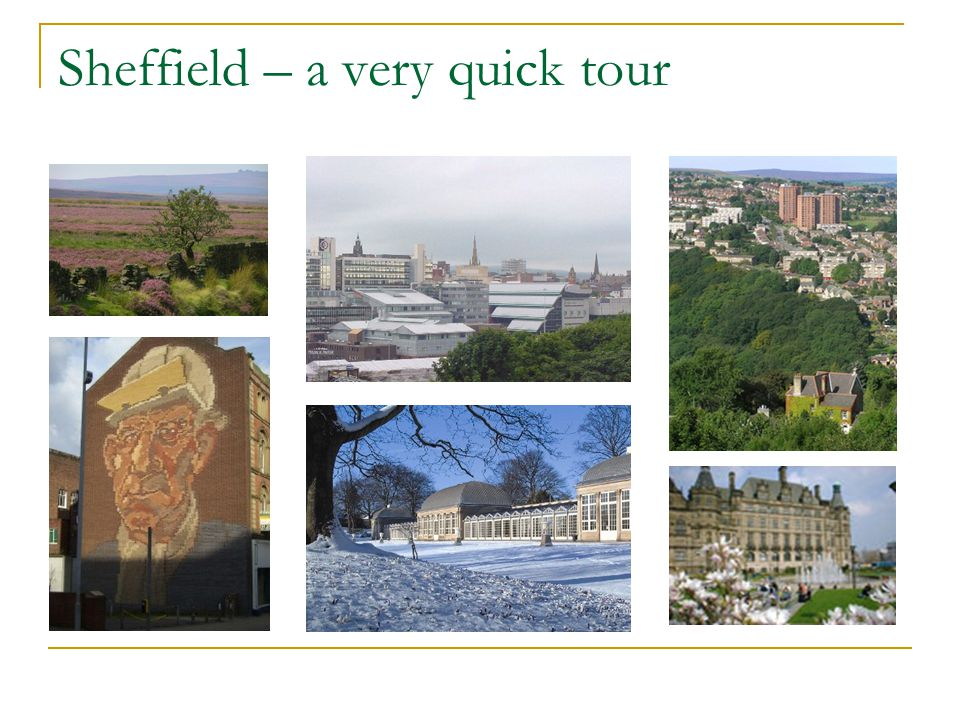 Sheffield – a very quick tour